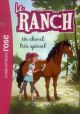 LE RANCH T.7  -  UN CHEVAL TRES SPECIAL